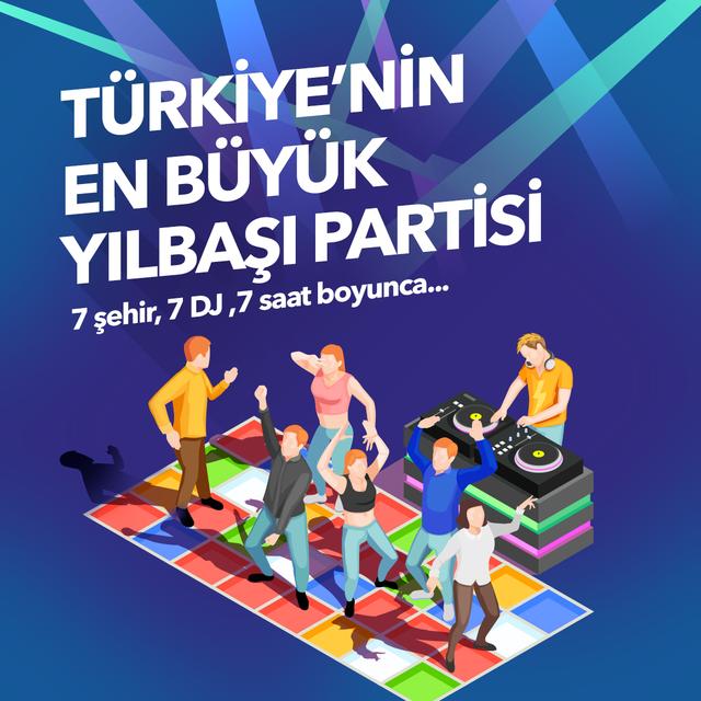 Türkiye'nin En Büyük Yılbaşı Partisi